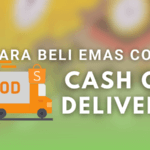 Cara Beli Emas 916 COD Cash on Delivery