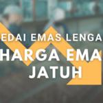 Kedai Emas Kelantan Terengganu Lengang Harga Emas Jatuh